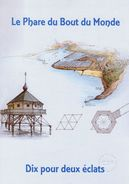 """Encart 1er Jour De 2000 """" LE PHARE DU BOUT DU MONDE """". N° YT 3294. Voir Les 2 Scans. - Lighthouses"""