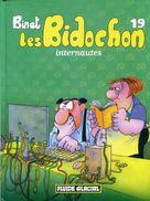 Binet Les Bidochon 19 Internautes Ed Fluide Glacial - Bidochon, Les