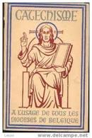 """""""Catéchisme à L´usage De Tous Les Diocèses De Belgique"""" - Ed. Desclée De Brouwer 1947 - Religion"""