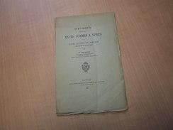 Ieper - Ypres / Documents Relatifs Aux Excès Commis à Ypres Par Les Iconoclastes 15 Et 16 Aout 1566 - Livres, BD, Revues