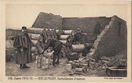 Guerre 1914-15 - Sur Le Front - Ravitaillement D'essence - Guerre 1914-18