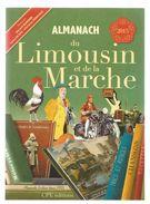 Régionalisme , Almanach Du LIMOUSIN Et De La MARCHE , 2015 , 127 Pages , Ed : CPE, Frais Fr : 4.25 E - Limousin
