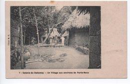 COLONIE DU DAHOMEY - UN VILLAGE AUX ENVIRONS DE PORTO NOVO - Dahomey