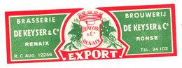 Etiquette BIERE EXPORT Brasserie De KEYSER RENAIX RONSE - Bière