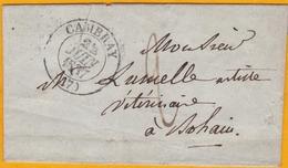 1837 - Règne De Louis Philippe - Lettre Avec Correspondance De Cambray Cambrai Vers Bohain, Aisne - 1801-1848: Voorlopers XIX
