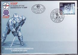 Yugoslavia 2002 JUNIOR WORLD CHAMPIONSHIP IN HOCKEY ON ICE, FDC - Hockey (sur Glace)