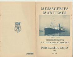 Messageries Maritimes - Fascicule « Renseignements à L'usage Des Passagers » Un Guide Sur L' Escale De PORT SAÏD - SUEZ - Dépliants Turistici