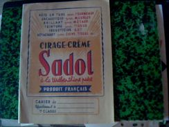 Protege Cahier Cirage Créme Sadol A La Therebentine.. Code De La Route De L Ecolier - Blotters