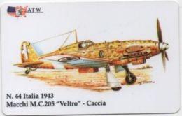 Scheda Telefonica ATW Serie Aerei N. 44: Italia 1943 Macchi M.C. 205 Veltro Caccia - Anno 1999 Flugzeug Avion Airplane - Aerei