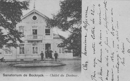 Sanatorium De Bockryck.-Châlet Du Docteur.+scan - Belgium