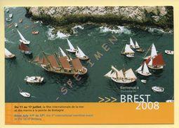 BREST 2008 - La Fête Internationale De La Mer Et Des Marins (10000 Marins, 2000 Voiliers) (voir Scan Recto/verso) - Voile