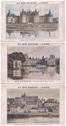 """"""" Au Bon Marché """" . Château De Fontainebleau, De Chambord Et D'Amboise . 3 Chomos - Réf. N°4246 - - Au Bon Marché"""