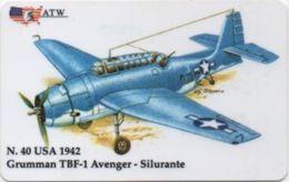 Scheda Telefonica ATW Serie Aerei N. 40: USA 1942 Grumman TBF-1 Avenger Silurante Anno 1999 - Flugzeug, Avion, Airplane - Aerei