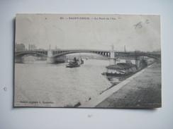 CPA SAINT DENIS Le Pont De L'Ile T.B.E Bateaux Péniches - Ohne Zuordnung