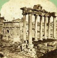 Italie Rome Foro Romano Temple De Saturne Ancienne Stereo Photo 1865 - Stereoscopic