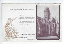 CPA Rouen Patriotique Tour Couronnée De Saint-Ouen Girieud Elle Me Parait Plus Solide Que La Couronne De Bien D'autres ! - Rouen