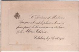 Faire-part De Naissance/ Petit Bristol/ Docteur Et Madame Aumont/ Marie-Thérése/CHÄLONS / 1908    FPN3 - Naissance & Baptême