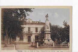 83 / VIDAUBAN / ECOLE DES FILLES / MONUMENT AUX MORTS - Vidauban