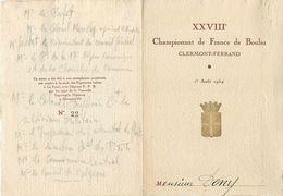 CHAMPIONNAT DE FRANCE DE BOULES - 1954 - CLERMONT-FERRAND (63 - PUY DE DOME) - MENU PROGRAMME NUMEROTE - Programs