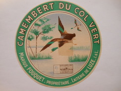 A-37135 - étiquette De Fromage - CAMEMBERT DU COL VERT Canard Colvert - Fouquet à LUZE - Indre Et Loire 37T - Quesos