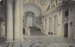 Etats-Unis - Annapolis MD - Naval Academy - Main Entrance And Lobby - NBancroft Hall - 1913 - Annapolis – Naval Academy