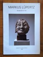 Catalogo Mostra Markus Lüpertz Skulpturen In Ton. Galerie Maeght Lelong Zurich 1986 - Arte