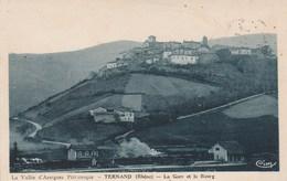 CPA - La Vallée D'Azergues Pittoresque - TERNAND (Rhône) La Gare Et Le Bourg - Circulé En 1939 (Lot LN 96) - Autres Communes