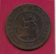 Indochine - 1 Centime - 1892 A - Monnaies