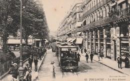 CPA - TOULOUSE - La Rue Alsace (Tramway) Neuve - TTB (Lot LN 101) - Toulouse
