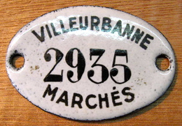PLAQUE TOLE EMAILLEE VILLEURBANNE 2935 MARCHES - Other