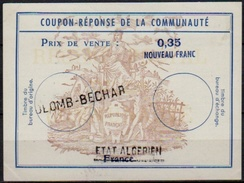 ALGERIE Type IX Surcharged ETAT ALGERIEN/ FRANCE Coupon-Reponse Communauté Antwortschein Reply 0,35 NF O COLOMB BECHAR - Algérie (1962-...)