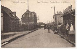 """Trosly Loire """" Rue Principale , Route De Coucy-le-Château """" - France"""