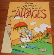 Ze Bestes Of. Les Alpages. F'murrr. Avec Libération. Dargaud 2005. - Livres, BD, Revues