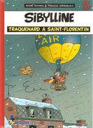 SIBYLLINE N°5 Traquenard à Saint-Florentin Editions Flouzemaker De 2009 Par TAYMANS ET CORTEGGIANI - Livres, BD, Revues