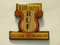 PIN'S HARMONIE - RUF ROISIN MEAURAINS 110 ANS - Music