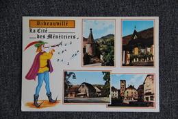 Ribeauvillé, La Cité Des Ménétriers - Ribeauvillé
