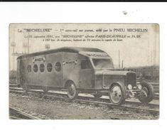 CPA La Micheline 1er Auto Rail Pneu Michelin 10 Septembre  1931 Paris Deauville Carte Un Peu Sale Non Circulé - Trenes