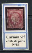 FRANCE- Y&T N°57b)- Carmin Vif- étoile De Paris N°18 (petit Défaut De Dentelure En Haut à Droite) - 1871-1875 Ceres