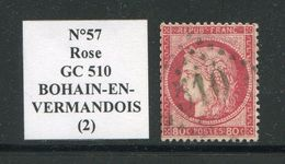 FRANCE- Y&T N°57- GC 510 (BOHAIN EN VERMONDOIS 2) - Storia Postale (Francobolli Sciolti)