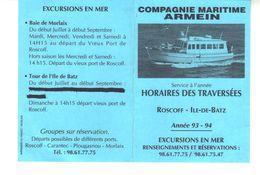 Compagnie Maritime ARMEIN  -  Service A L'Année  Horaires Des Traversées  Roscoff *Ile De Batz  Année 93 - 94 - Europe