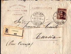 Lettera Raccomandata Da Cariati CS A Tarsia CS 1915 - 1900-44 Victor Emmanuel III