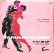 "Kramer Tanghi Celebri Tango Capriccioso Tango Desiree (7"", Single) - Country & Folk"