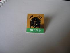 MRAP 1492 1992 Mouvement Contre Le Racisme Et Pour L'amitié Entre Les Peuples - Associations