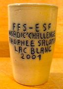 VERRE OU GOBELET FFS-ESF NORDIC' CHALLENGE TROPHEE SALOMON LAC BLANC 2001 POTERIE SCHMITTER PAUL - Sports D'hiver