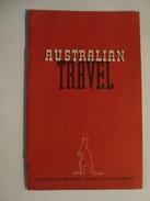 AUSTRALIAN TRAVEL - AUSTRALIA, AUSTRALIAN NATIONAL PUBLICITY ASSOC., 1948. 28 PAGES. - Toeristische Brochures