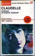 B167> Oscar Settimanali Mondadori N° 37 - Autore: Erskine Caldwell < Claudelle > Anni '60 - Libri, Riviste, Fumetti