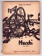 MARIO DE MICHELI - Gabriele Mucchi 1944 - 1950. - Arte, Architettura
