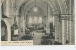 LE BLANC - Intérieur De L'Eglise - Le Blanc