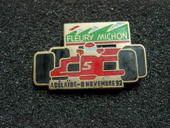 PIN'S FLEURY MICHON F1 ADELAIDE 8 NOVEMBRE 92 - Car Racing - F1