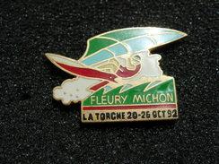 PIN'S FLEURY MICHON PLANCHE A VOILE LA TORCHE 20  - 26 OCT 92 - Sailing, Yachting